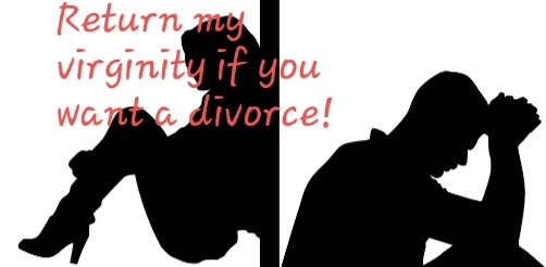 Return my virginity if you want dissolution, wife tells husband