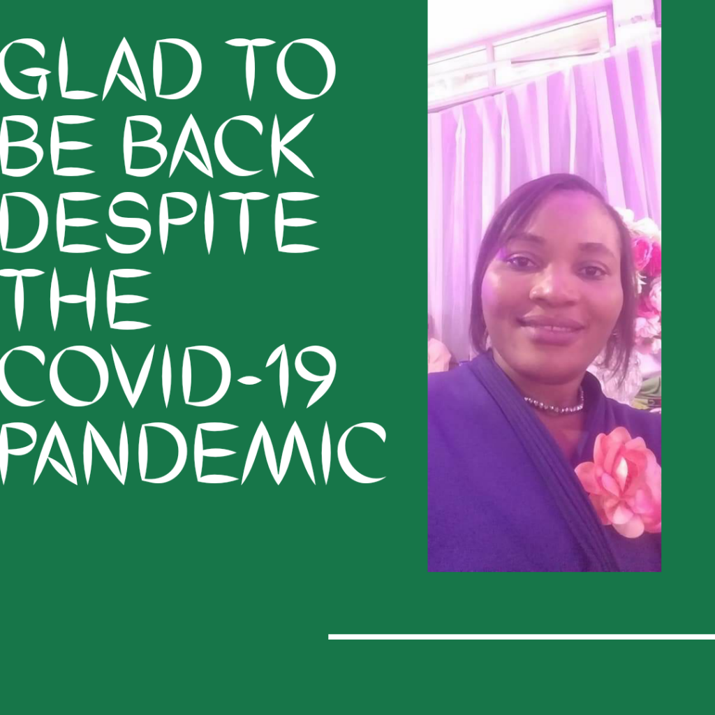 Glad to be back despite COVID-19 pandemic